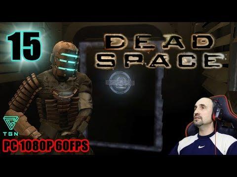 DEAD SPACE  PC  en  Español  #15 Let's Play  Gameplay  Guia  1080P FULL HD 60FPS.