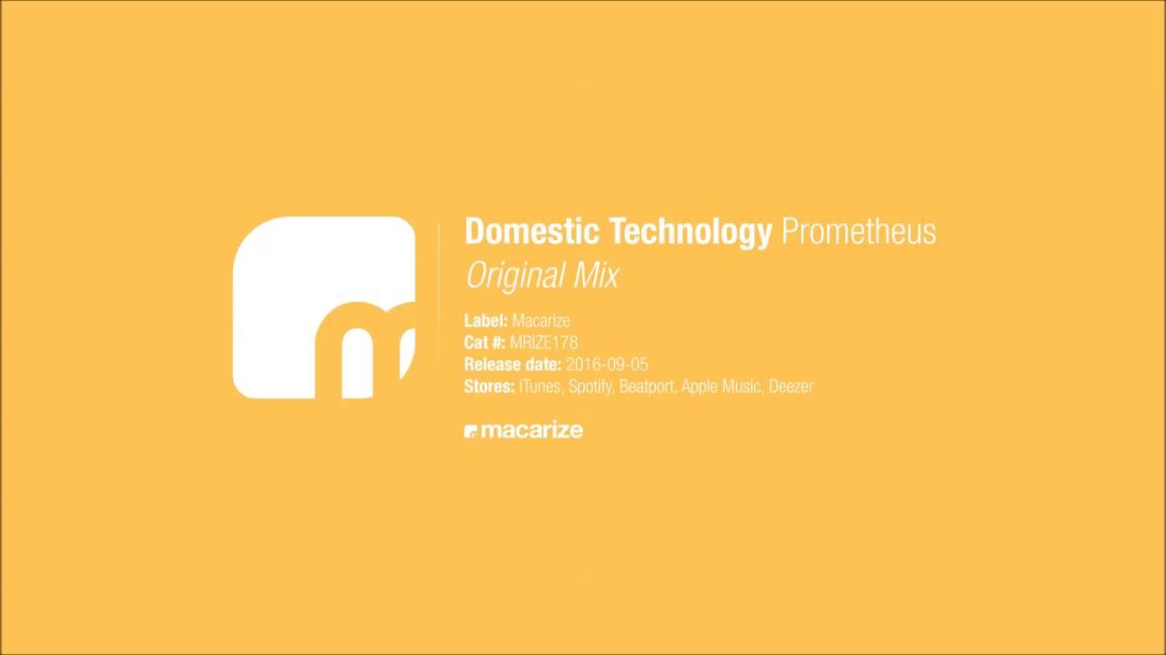 Domestic Technology - Prometheus (Original Mix) [Macarize]