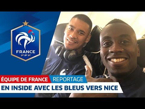 Equipe de France : De Clairefontaine à Nice avec les Bleus I FFF 2018