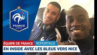 Equipe de France : De Clairefontaine à Nice avec les Bleus I FFF 2018 thumbnail