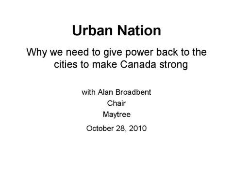 Urban Nation - Why we need to give power back to the cities to make Canada strong