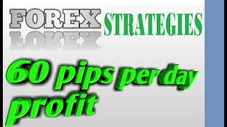 Per day 60 pips Profit trading Strategies  by sell order in forex