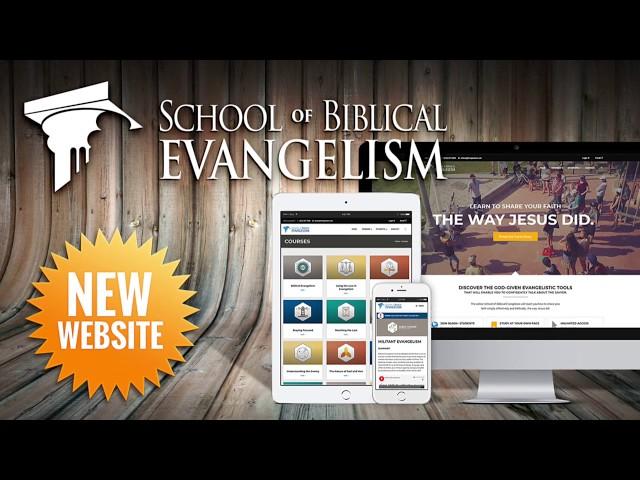 """New ONLINE """"School of Biblical Evangelism"""" Launch!"""