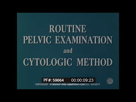 1958 MEDICAL TRAINING FILM   ROUTINE PELVIC EXAMINATION  CYTOLOGIC METHOD  PAP TEST  59664