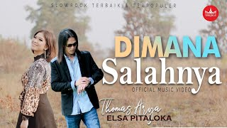 Download lagu Thomas Arya Feat Elsa Pitaloka - Dimana Salahnya (Slow Rock Terbaru 2019) Official Video