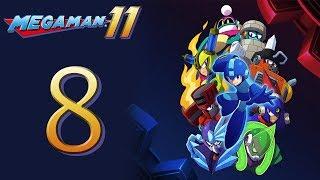 Mega Man 11 Kicks DSP's BUTT! The Playthrough pt8 - The Big Finale (final)