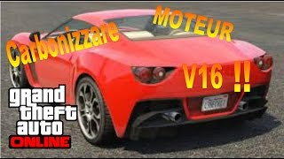 NEW Carbonizzare MOTEUR V16!!!! -GTA ONLINE