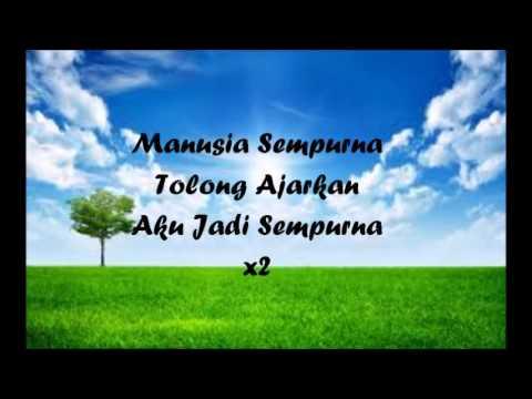 Awi Rafael & Ayai - Manusia Sempurna [Lyric Video]
