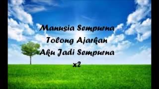Video Awi Rafael & Ayai - Manusia Sempurna [Lyric Video] download MP3, 3GP, MP4, WEBM, AVI, FLV November 2017