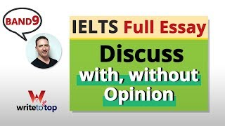 IELTS Full Essay (band 9): Discuss with, without Opinion