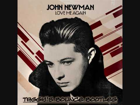 John Newman - Love Me Again (Taggy's Bounce Bootleg)