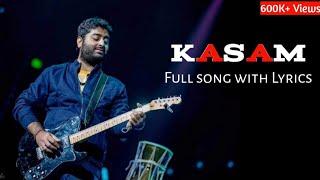 Arijit Singh : Kasam Full Song (Lyrics) | Jeet Gannguli, Rashmi Virag | Babloo Bachelor