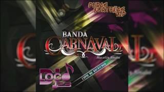 Banda Carnaval - Vas A Estar Bien  2017 *