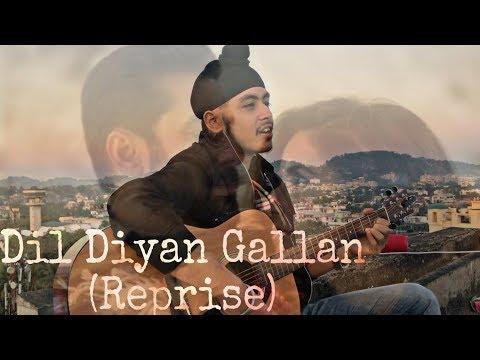 Dil Diyan Gallan (Reprise) | Tiger Zinda Hai | Salman Khan | Acoustic Singh cover