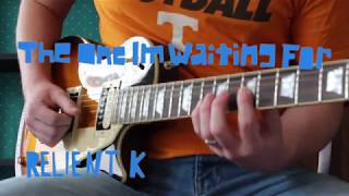 The One I'm Waiting For - Relient k Guitar Cover