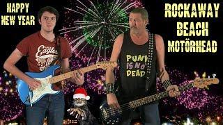 Happy New Year! Rockaway Beach - Motörhead, guitar and bass cover.