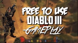 Free To Use Diablo 3 Gameplay