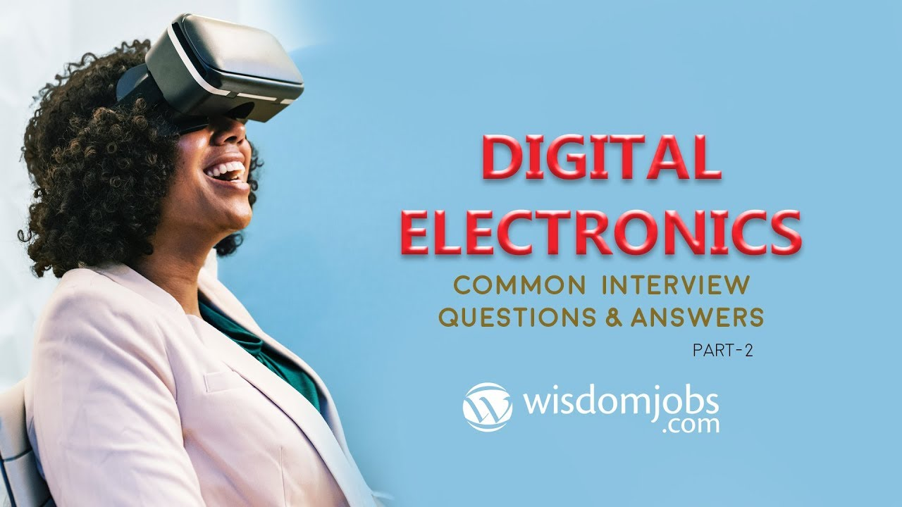 Digital Electronics Interview Questions and Answers 2019 Part-2 | Digital  Electronics