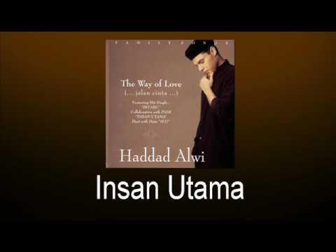Haddad Alwi Feat Duta Sheila On 7 - Insan Utama