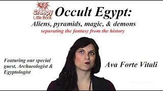 Occult Egypt: Aliens, Pyramids, Magic & Demons! Get the Facts!