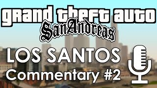 Speedrun Commentary: Los Santos Part 2 | GTA: San Andreas