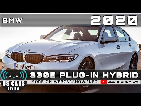 2020 BMW 330E PLUG‑IN HYBRID Review Release Date Specs Prices