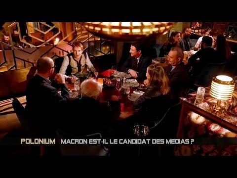 Macron est-il le candidat des médias ? Polonium