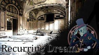 """Recurring Dream"" By Matt Ezio Slate | CreepyPasta"