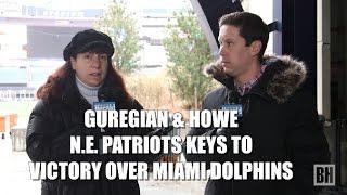 N.E. Patriots & Tom Brady Keys to Victory Over Miami Dolphins