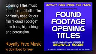 FOUND FOOTAGE OPENING TITLES by Reginald Score