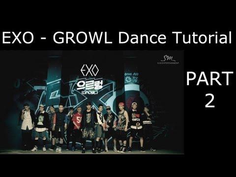 DANCE TUTORIAL - EXO - Growl - Part 2 - Mirrored