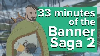 33 minutes of The Banner Saga 2 (PC gameplay)