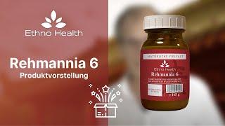 Ethno Health TCM - Rehmannia 6 - Produktvorstellung