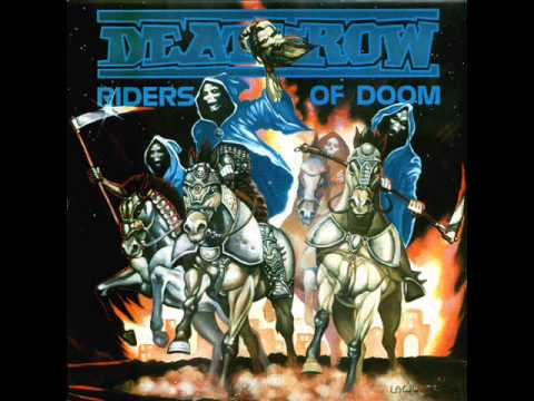 Deathrow - Riders of Doom (Full Album)