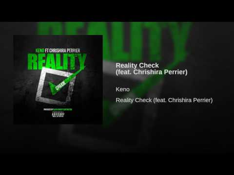 Reality Check (feat. Chrishira Perrier)