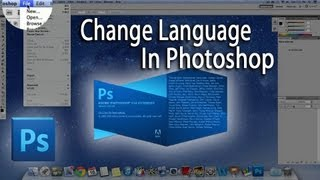 How To Change The Language On Photoshop CS5 | To English | Tutorial | Mac & Windows!