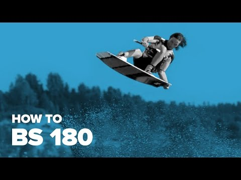 How To Backside 180 On Wakeboard