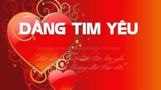 Dâng Tim Yêu by Hồng Trần Phạm Đình Đài