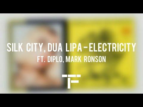 [TRADUCTION FRANÇAISE] Silk City, Dua Lipa - Electricity ft. Diplo, Mark Ronson