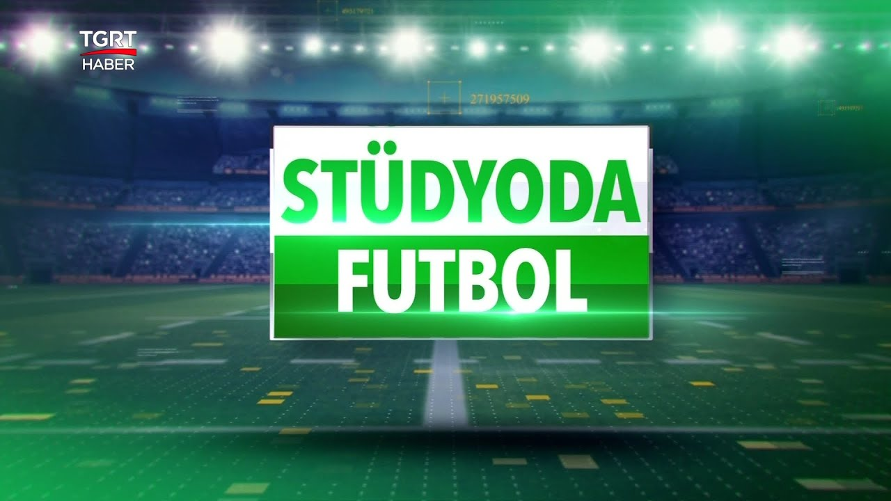Stüdyoda Futbol 21 Mart 2021
