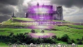 [Mashup] Celtic Thunder & Celtic Woman - My Land )( JProd. Presents