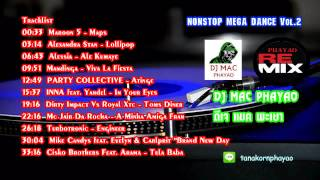 NONSTOP MEGA DANCE DJ MAC PHAYAO Vol.2