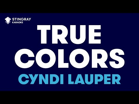 "True Colors in the Style of ""Cyndi Lauper"" karaoke video with lyrics (no lead vocal)"