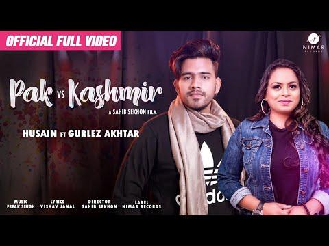 pak-vs-kashmir---husain-ft.gurlez-akhtar---new-punjabi-song-2019-(full-hd)-latest-punjabi-song-2019