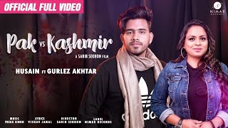 vuclip Pak Vs Kashmir - Husain Ft.Gurlez Akhtar - New Punjabi Song 2019 (Full HD) Latest Punjabi Song 2019