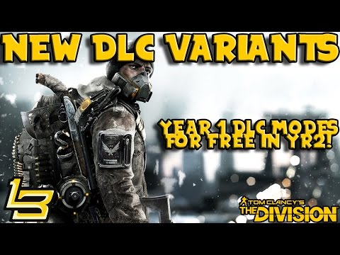 New DLC Variants (The Division) Year 2 Content.