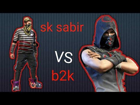 SK SABIR VS B2K Game Play Who Is Best?
