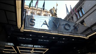 Reopening The Savoy London - We are back!