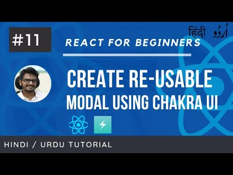 Create Re-usable Modal with React and Chakra UI   React For Beginners in Hindi and Urdu