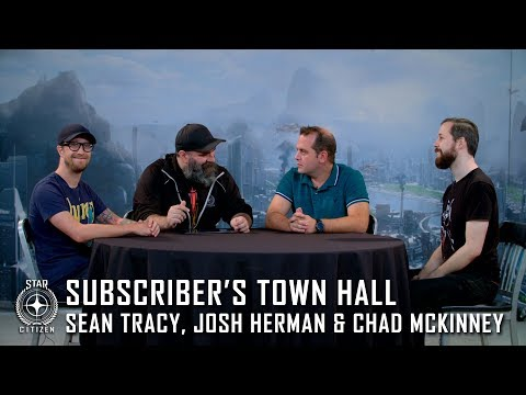 Star Citizen: Subscriber's Town Hall w/ Sean Tracy, Josh Herman and Chad McKinney